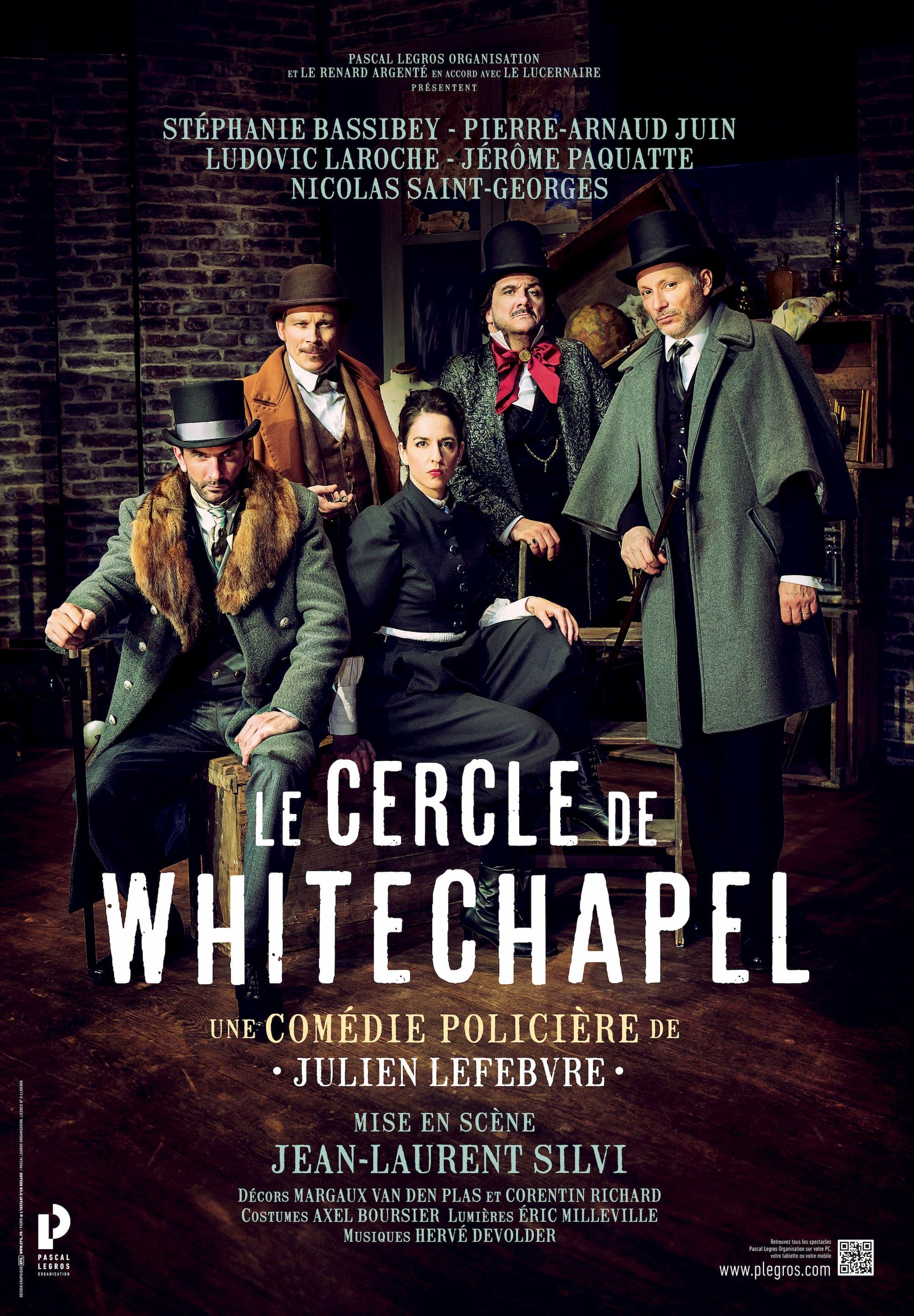 { Théâtre } Le cercle de Whitechapel